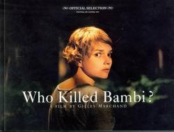 Qui á tué Bambi?