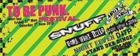 31st MAy + 1st June 2013 | TO BE PUNK Festival | SRB-Novi Sad