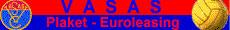 Vasas Plaket - Euroleasing